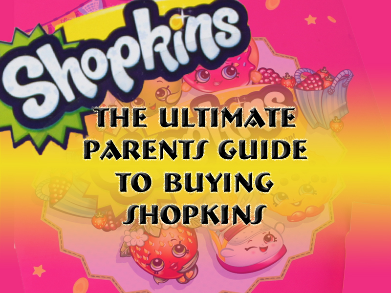 the ultimate parents guide to shopkins fraser valley gifts and